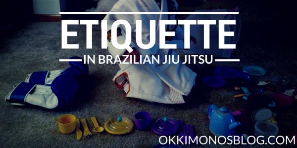 etiquette in brazilian jiu jitsu