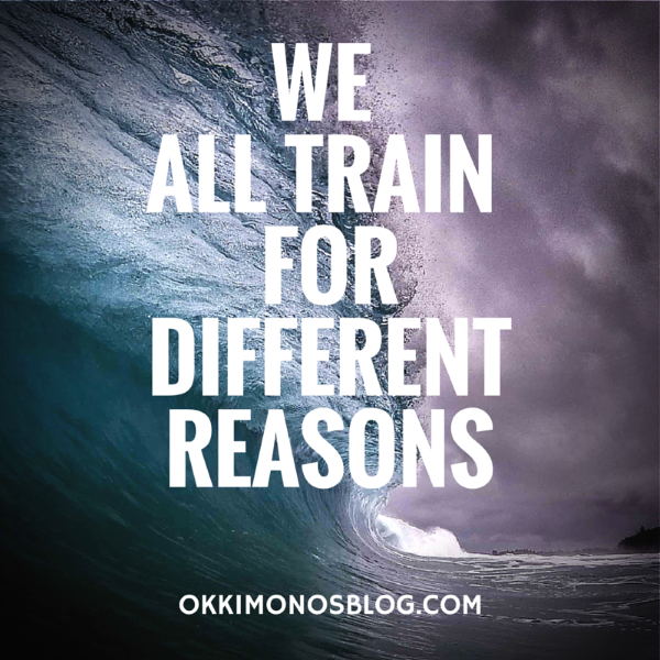 we all train fordifferent reasons