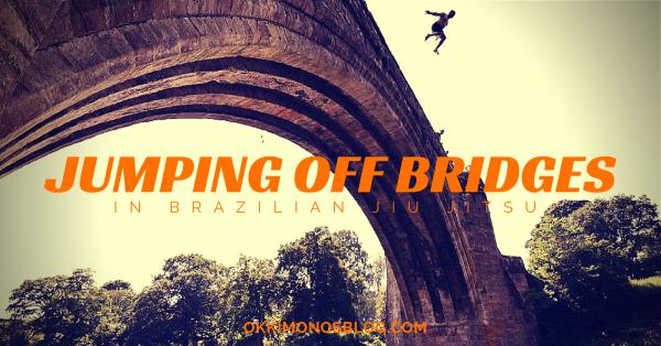jumping off bridges in brazilian jiu jitsu (1)