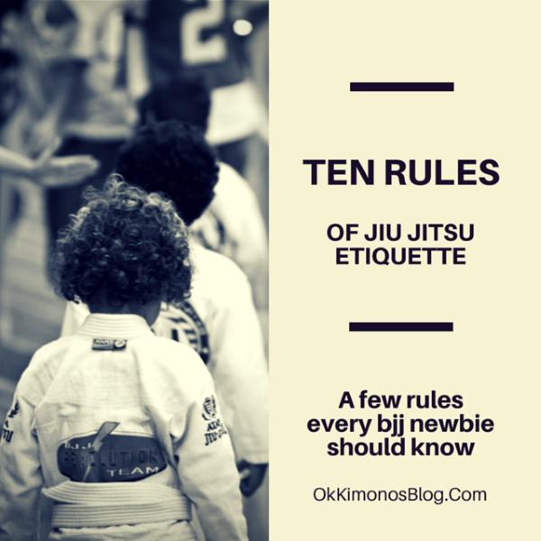 ten rules of jiu jitsu etiquette every bjj newbie should know