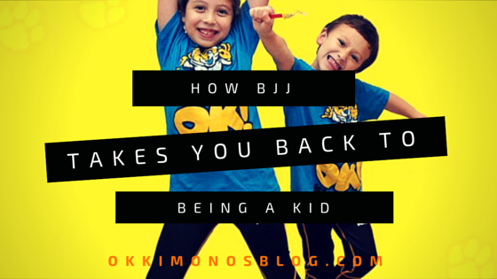 how bjj takes you back to being a kid
